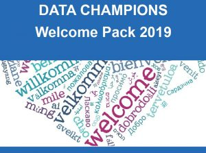 "Word cloud image of ""welcome"" in different languages  - front page of the Data Champion Welcome pack."